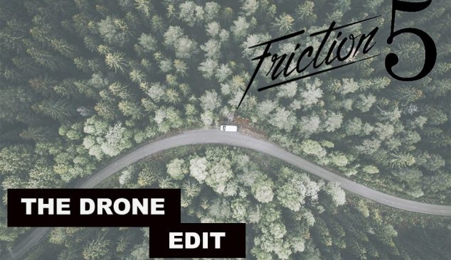 Friction Five: Drones