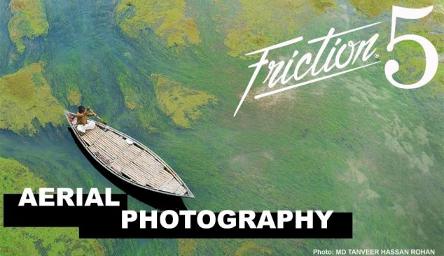Friction Five: Drone Photography