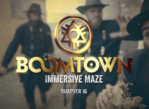 Boomtown 10 Immersive Maze. Director
