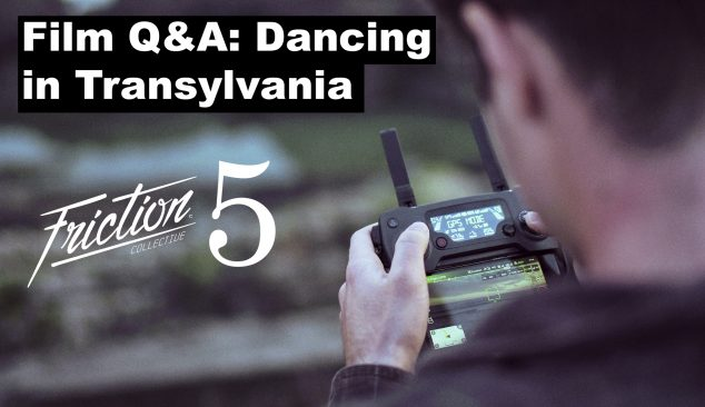 Friction Five: Dancing in Transylvania